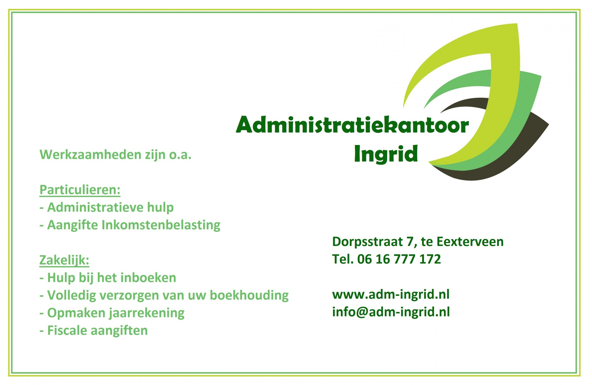 Reclame EC Ingrid administratie